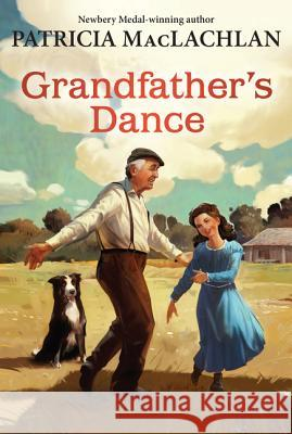 Grandfather's Dance Patricia MacLachlan 9780061340031