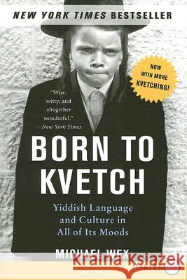 Born to Kvetch Michael Wex 9780061340840