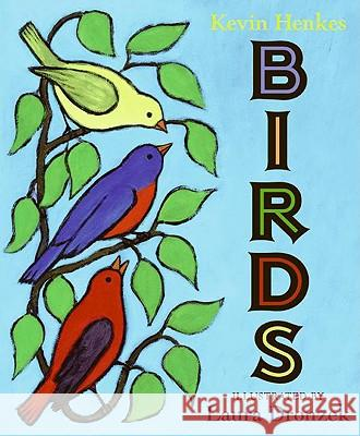 Birds Kevin Henkes Laura Dronzek 9780061363054 Greenwillow Books