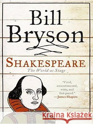 Shakespeare: The World as Stage Bill Bryson 9780061363917 Harperluxe