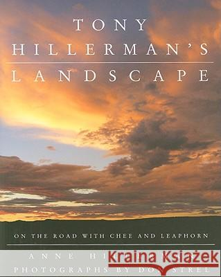 Tony Hillerman's Landscape: On the Road with an American Legend Anne Hillerman 9780061374296