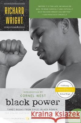 Black Power: Three Books from Exile: Black Power; The Color Curtain; And White Man, Listen!  9780061449451