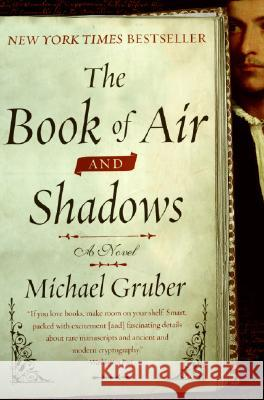 The Book of Air and Shadows Michael Gruber 9780061456572