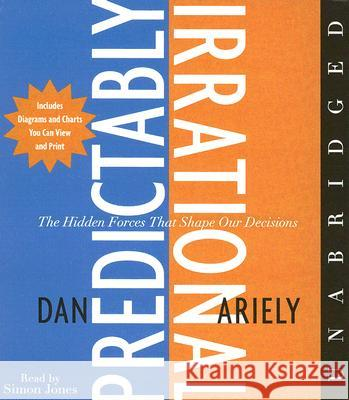 Predictably Irrational: The Hidden Forces That Shape Our Decisions - audiobook Dan Ariely Tbd 9780061457852