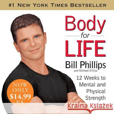 Body for Life Low Price CD - audiobook Bill Phillips Michael D'Orso Bill Phillips 9780061467691 HarperAudio