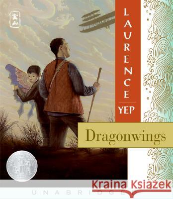 Dragonwings - audiobook Laurence Yep B. D. Wong 9780061493362