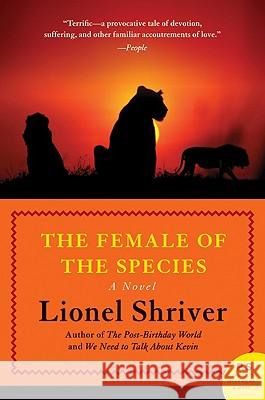 The Female of the Species Lionel Shriver 9780061711398