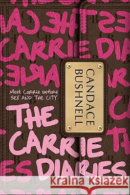 The Carrie Diaries Candace Bushnell 9780061728914