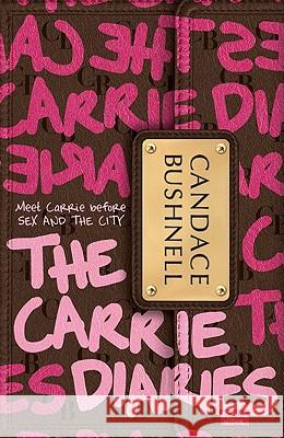 The Carrie Diaries Candace Bushnell 9780061728921