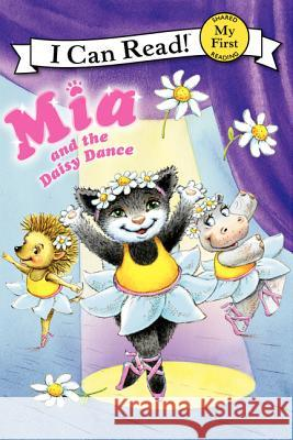 Mia and the Daisy Dance Robin Farley Olga Ivanov Aleksey Ivanov 9780061733055