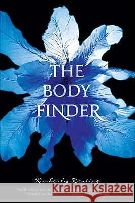 The Body Finder Kimberly Derting 9780061779831