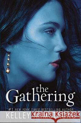The Gathering Kelley Armstrong 9780061797026