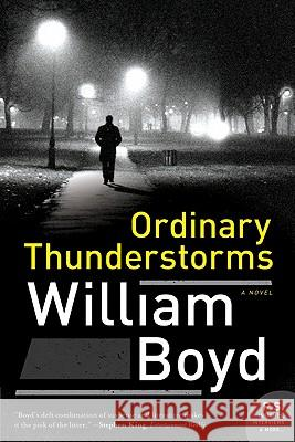 Ordinary Thunderstorms William Boyd 9780061876752