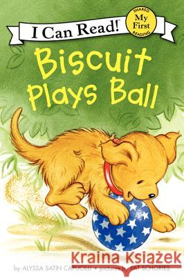 Biscuit Plays Ball Alyssa Satin Capucilli Pat Schories 9780061935039