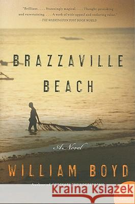 Brazzaville Beach William Boyd 9780061956317