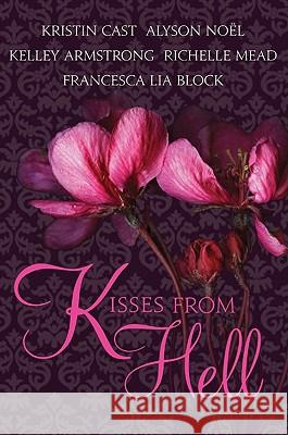 Kisses from Hell Kristin Cast Richelle Mead Kelley Armstrong 9780061956966