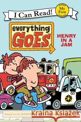 Everything Goes: Henry in a Jam Brian Biggs Brian Biggs Simon Abbott 9780061958182