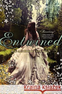 Entwined Heather Dixon 9780062001047