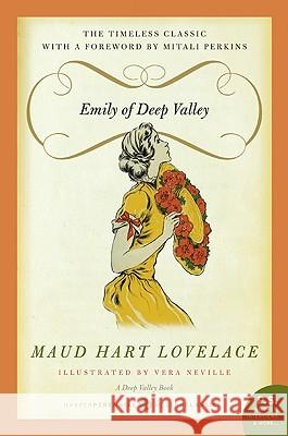 Emily of Deep Valley: A Deep Valley Book Maud Hart Lovelace 9780062003300