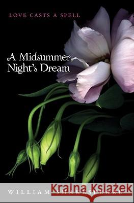 A Midsummer Night's Dream William Shakespeare 9780062066008