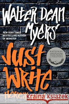 Just Write: Here's How! Walter Dean Myers 9780062203908
