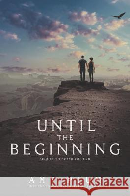 Until the Beginning Amy Plum 9780062225641