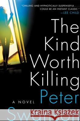 The Kind Worth Killing Peter Swanson 9780062267528