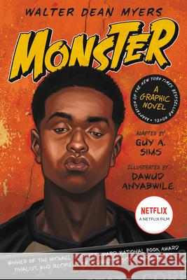 Monster, A Graphic Novel Guy A. Sims Walter Dean Myers Dawud Anyabwile 9780062274991