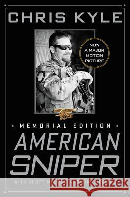 American Sniper: The Autobiography of the Most Lethal Sniper in U.S. Military History Chris Kyle Scott McEwen Jim DeFelice 9780062290793