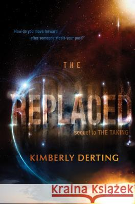 The Replaced Kimberly Derting 9780062293633