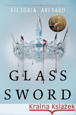 Glass Sword : Kneel or bleed Victoria Aveyard 9780062310675