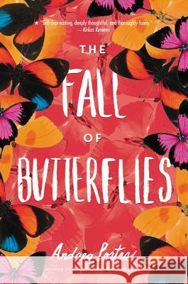 The Fall of Butterflies Andrea Portes 9780062313683 Harper Teen