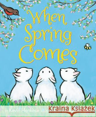 When Spring Comes Kevin Henkes Laura Dronzek Laura Dronzek 9780062331397 Greenwillow Books