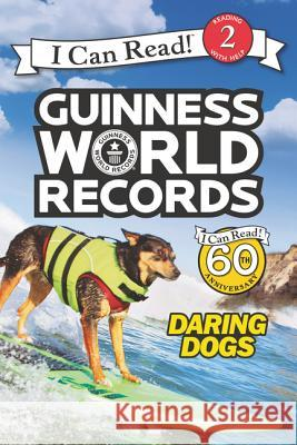 Guinness World Records: Daring Dogs Cari Meister 9780062341822