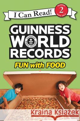 Guinness World Records: Fun with Food Christy Webster 9780062341884