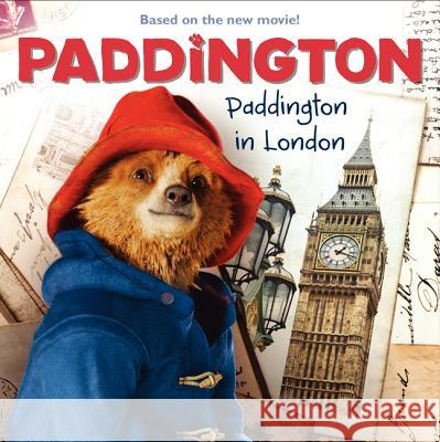 Paddington: Paddington in London  9780062349958