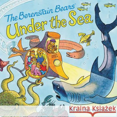 The Berenstain Bears Under the Sea Mike Berenstain Mike Berenstain 9780062350114