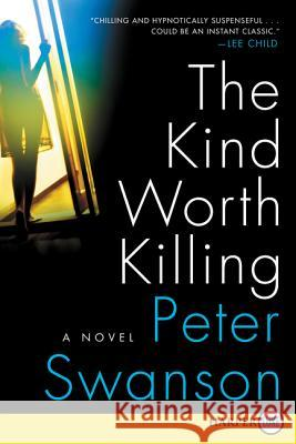 The Kind Worth Killing LP Peter Swanson 9780062370044