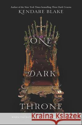 One Dark Throne Kendare Blake 9780062385468