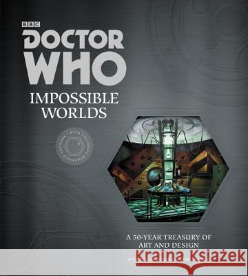 Doctor Who: Impossible Worlds: A 50-Year Treasury of Art and Design Stephen Nicholas Mike Tucker 9780062407412 Harper Design
