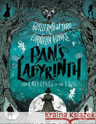 Pan's Labyrinth: The Labyrinth of the Faun Guillermo de Cornelia Funke 9780062414465