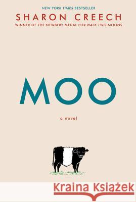 Moo Sharon Creech 9780062415264