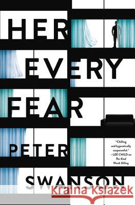 Her Every Fear Peter Swanson 9780062427021