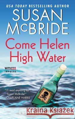 Come Helen High Water: A River Road Mystery Susan McBride 9780062427977