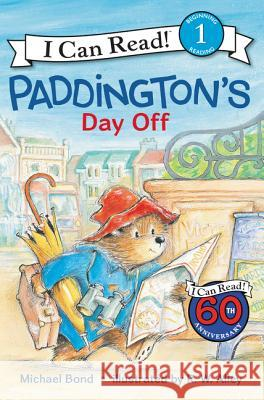 Paddington's Day Off Michael Bond R. W. Alley 9780062430731