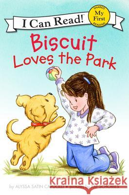 Biscuit Loves the Park Alyssa Satin Capucilli Pat Schories 9780062436184