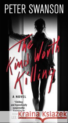The Kind Worth Killing Peter Swanson 9780062450319