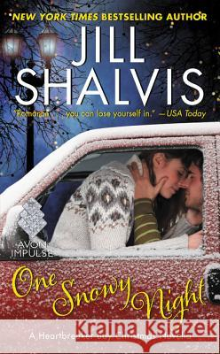 One Snowy Night: A Heartbreaker Bay Christmas Novella Jill Shalvis 9780062463579