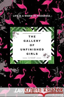The Gallery of Unfinished Girls Lauren Karcz 9780062467775