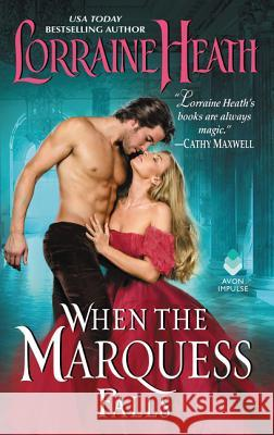 When the Marquess Falls Lorraine Heath 9780062496881